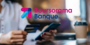 Boursorama Banque – Avis complet